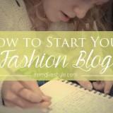 HowtoStartYourFashionBlog