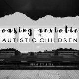 20160527-Easing-Anxieties-in-Autistic-Children-