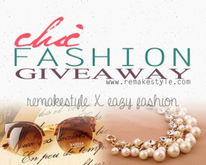 RemakeStyle X Eazy Fashion Chic Fashion Giveaway