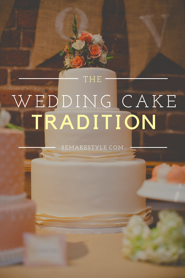The Wedding Cake Tradition