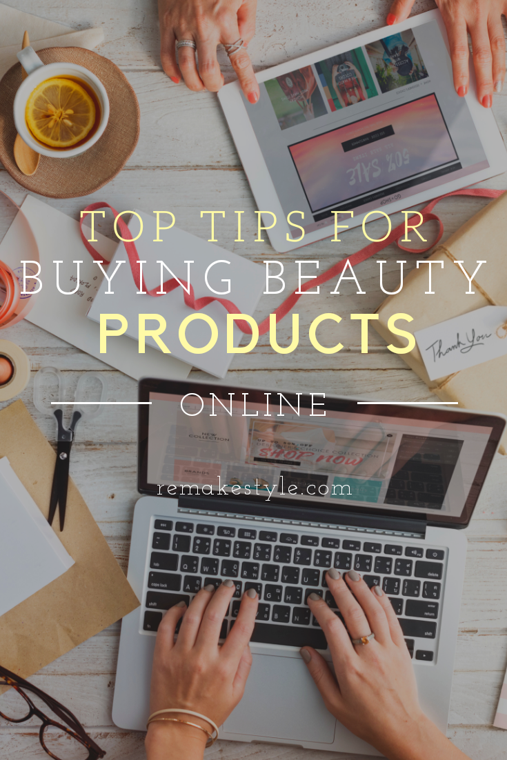Top Tips for Buying Beauty Products Online