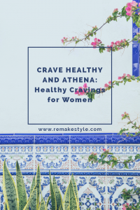 Crave Healthy and Athena: Healthy Cravings for Women