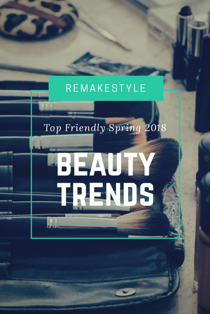 Top Budget-Friendly Spring 2018 Beauty Trends