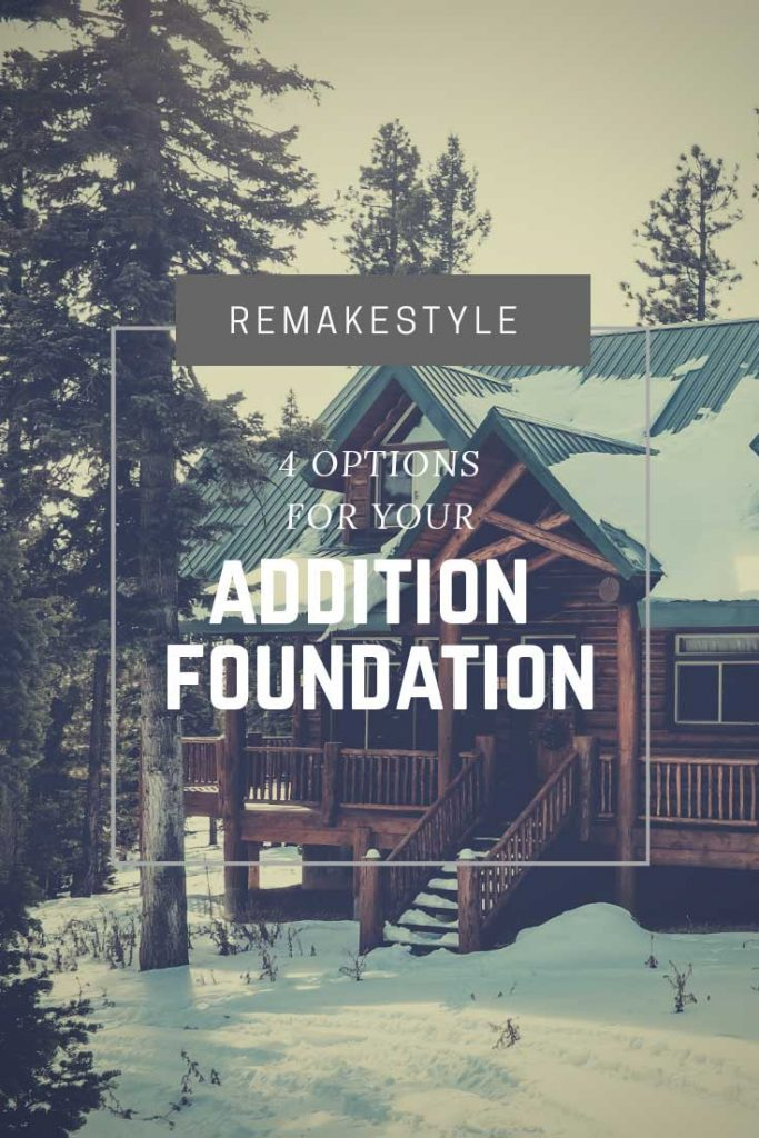 4 Options for Your Addition Foundation