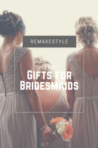Perfect Gifts for Your Bridesmaid