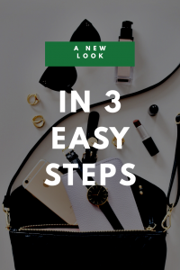 A New Look in 3 Easy Steps
