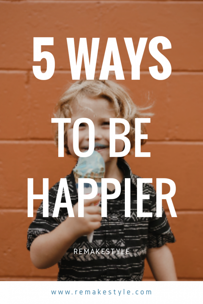 5 Ways to Be Happier